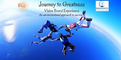 Journey to Greatness - Vision Board Workshop