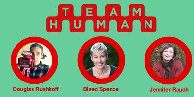 Blaed Spence and Jennifer Rauch - with  Douglas Rushkoff | Team Human LIVE