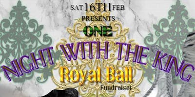 One Night With The King Royal Ball