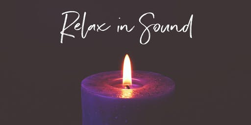 August 14th 2019 - Relax in Sound