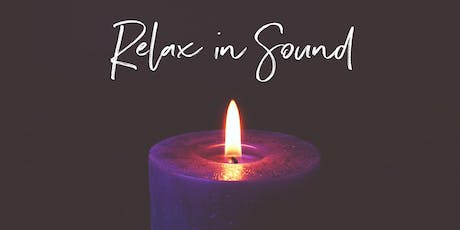 October 9th 2019 - Relax in Sound tickets