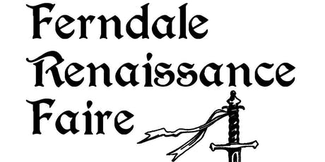 2019 Ferndale Ren Faire tickets
