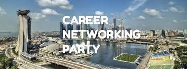 CAREER NETWORKING PARTY