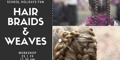 Braids and Weaves Workshop