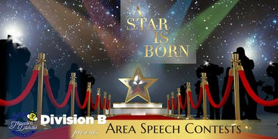 """A Star Is Born"", Toastmasters Area Speech Contest (Division B)"