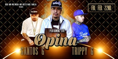 Opina live with Trippy G, Santos G and more