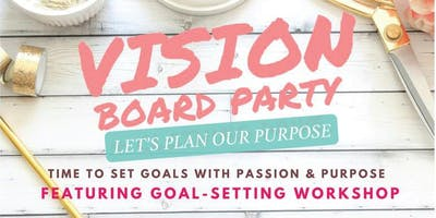 Vision Board Party & Workshop