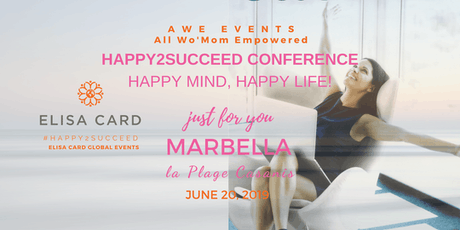 ALL WO'MOMS EMPOWERED, Be Happy2Succeed! in Marbella, Spain tickets