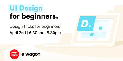 Free Le Wagon Workshop - UI Design crash course