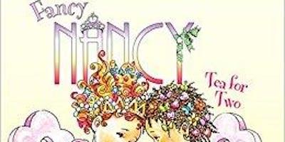 FANCY NANCY TEA PARTY!