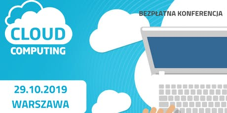 Bezpłatna konferencja Cloud Computing tickets