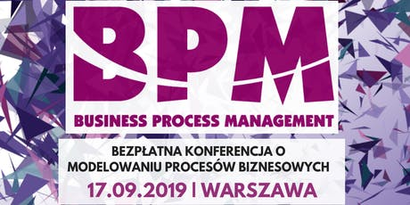 Bezpłatna konferencja Business Process Management - BPM tickets