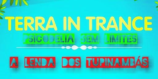 TERRA IN TRANCE - A LENDA DOS TUPINAMBÁS