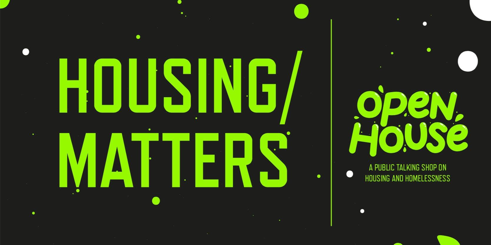 Housing Matters #2 // Social Housing : Past,