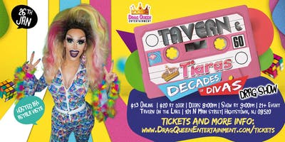 Tavern & Tiaras Drag Show - Decades of Divas!