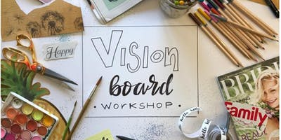 Vision Board Workshop 2019