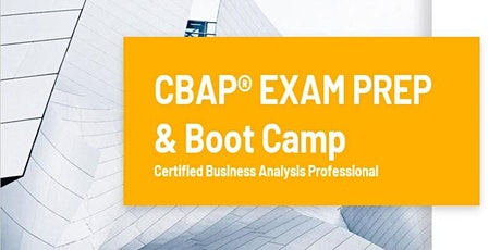 CBAP Certification Training Course Toronto, ON | CBAP Exam Prep & Boot Camp - Weekends tickets