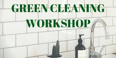 Green Cleaning Workshop with Essential Oils
