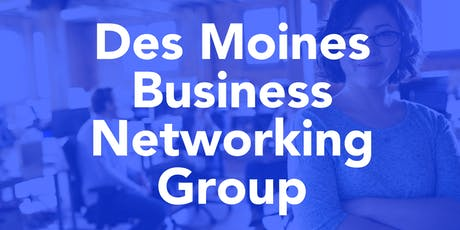 West Des Moines Business Networking Group - Thursday Morning tickets