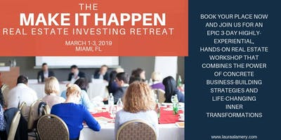 The Make It Happen Real Estate Investing Retreat