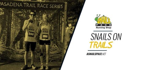 Snail's on Trails Fun Run - Monrovia tickets