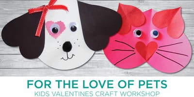 For the Love of Pets Valentine's Day Workshop