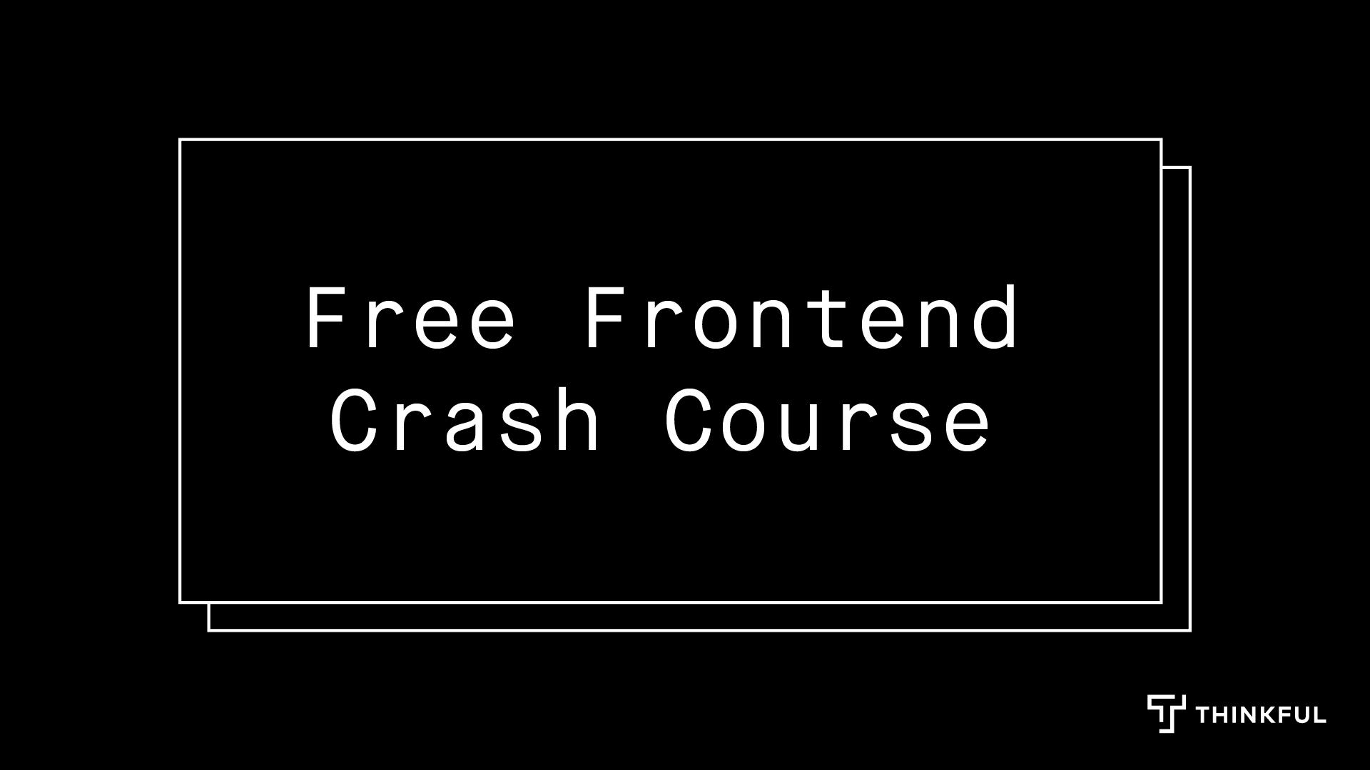 Thinkful Webinar | Free Frontend Crash Course: JavaScript Fundamentals