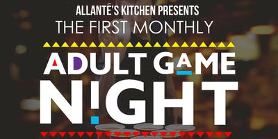 Allante's Kitchen presents Adult Game Night