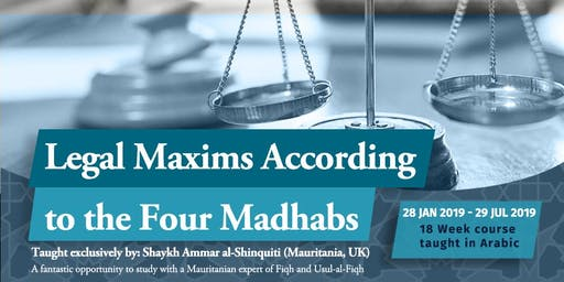 LEGAL MAXIMS ACCORDING TO THE FOUR MADHABS