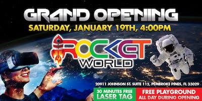 GRAND OPENING ROCKET WORLD