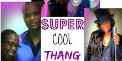 The Lounge at the Flamingo presents Super Cool Thangs