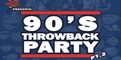 90s Throwback Party PT.2