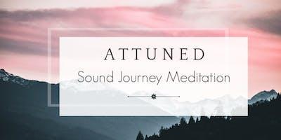 ATTUNED: Sound Journey Meditation