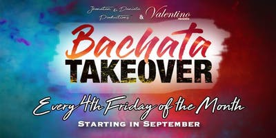 Bachata Takeover Fourth Friday