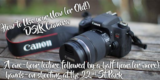 How to use your DSLR Camera