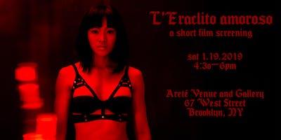 L'Eraclito amoroso - a short film screening