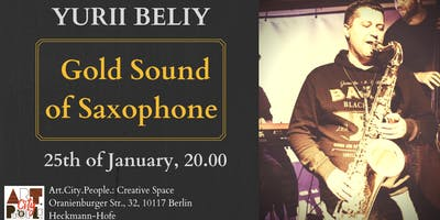 Gold sound of Saxophone / Yurii Beliy and Co