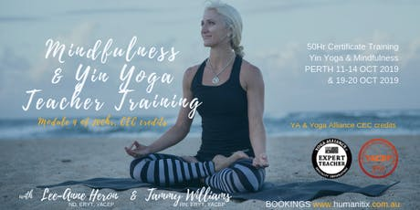 50hr Yin Yoga & Mindfulness Training PERTH Oct 2019 with Tammy Williams RN, ERYT tickets