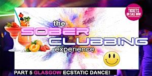 Sober Clubbing, Part 5 - Ecstatic Dance!