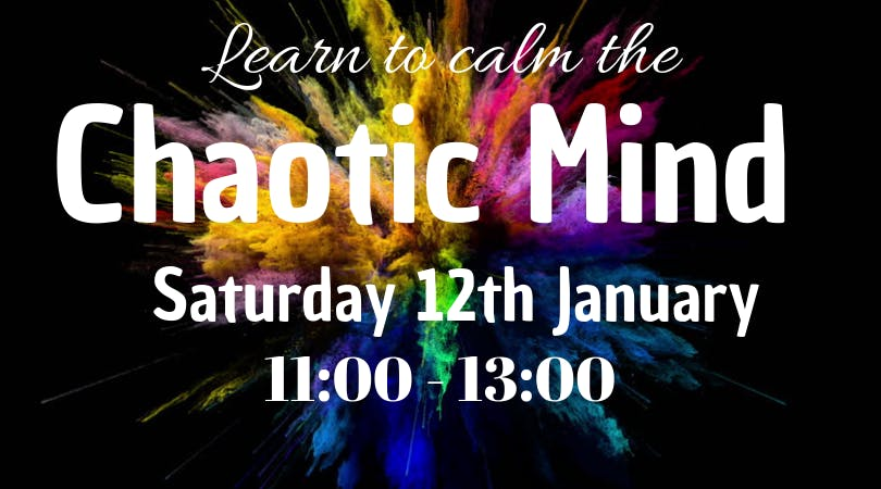 Calm The Chaotic Mind