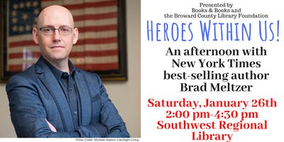 Heroes within us! An afternoon with Brad Meltzer