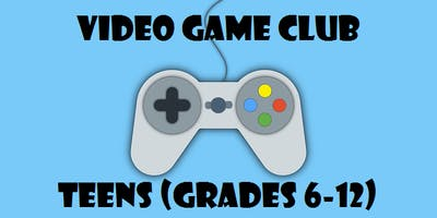 Video Game Club - Teens