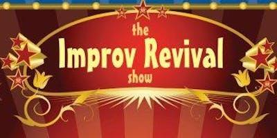 Improv Revival Show!