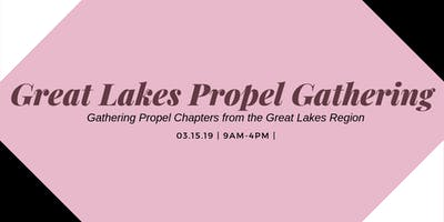Great lakes Propel Chapters Gathering