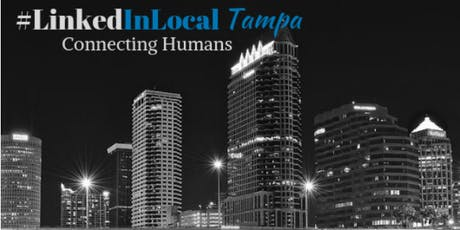 #LinkedInLocal Tampa - August 2019 Event tickets