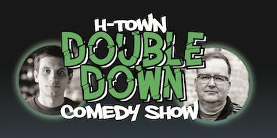 H-Town Double Down Comedy Show: Daniel Simonsen and Bob Biggerstaff