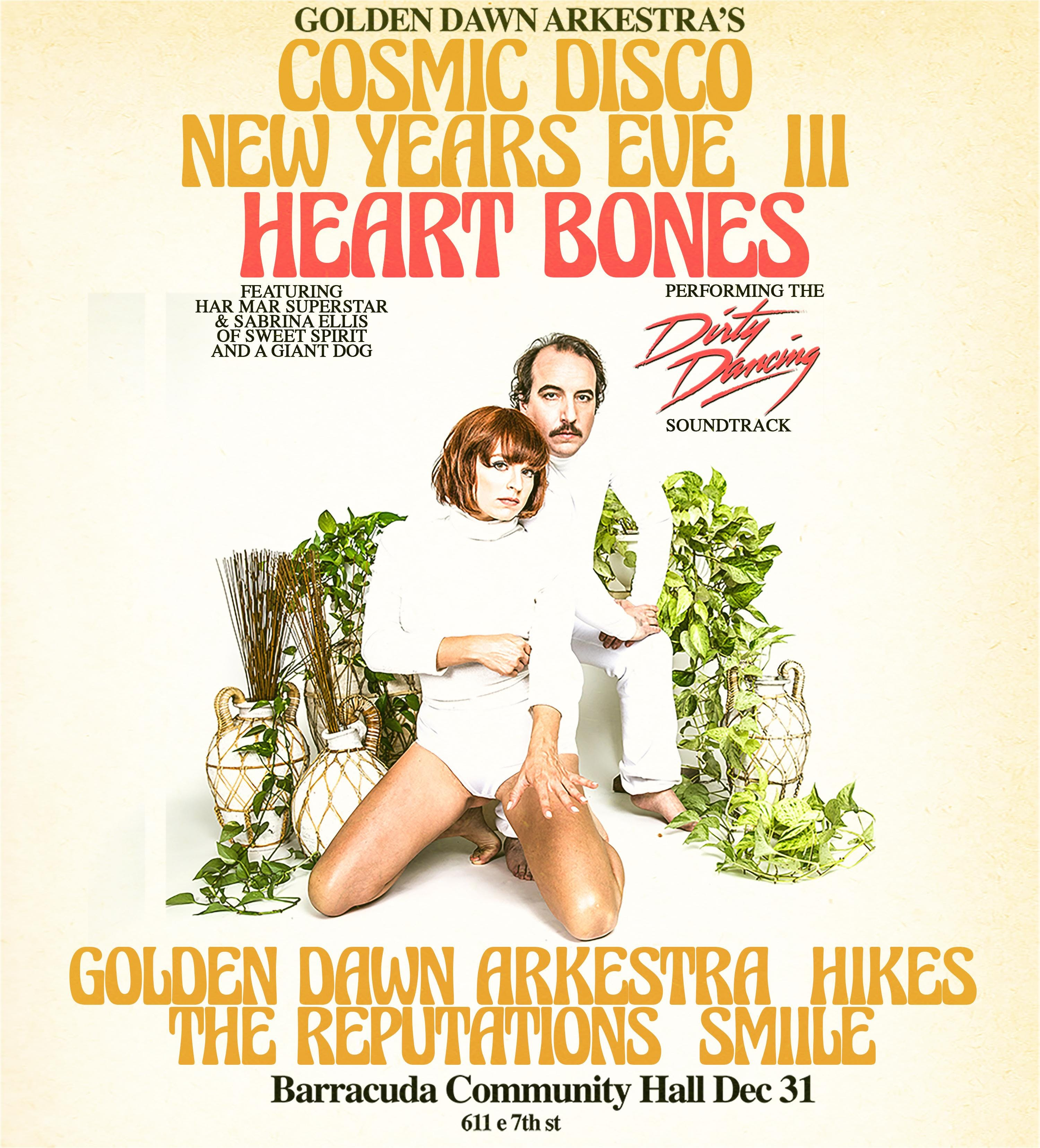 COSMIC DISCO NYE: Golden Dawn Arkestra with Heart Bones, Hikes, The Reputations, and SMiiLE