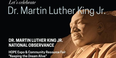"""Keeping the Dream Alive, A Day of Service"""" Expo and Resource Fair"""