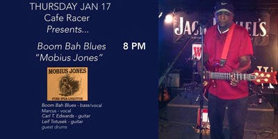 THU JAN 17 Boom Bah Blues at Cafe Racer