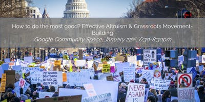 How to do the most good? Effective Altruism & Grassroots Movement-Building